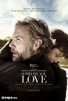 Someone You Love (2014)