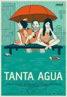 Tanta Agua (2013)