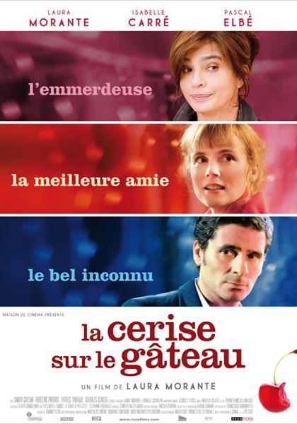 La Cerise sur le gâteau (2011)