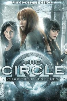 The Circle chapitre 1 : les élues (2015)