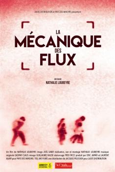La Mécanique des flux (2016)