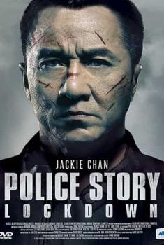 Police Story : Lockdown (2017)