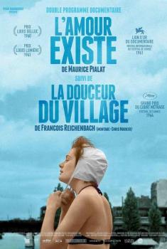 L'Amour existe / La douceur du village (2017)