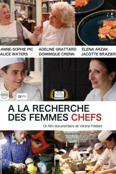 A la recherche des femmes chefs (2017)