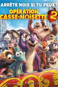Opération casse-noisette 2 (2017)