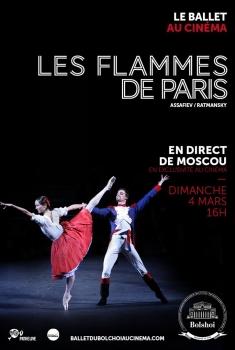 Les Flammes de Paris (Bolchoï-Pathé Live) (2018)