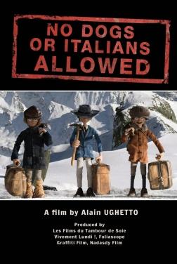 Interdit aux chiens et aux Italiens (2020)