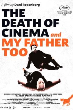 La Mort du cinéma et de mon père aussi (2021)
