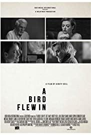 A Bird Flew In (2021)