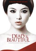 Dead & Beautiful (2021)