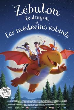 Zébulon le dragon et les médecins volants (2021)